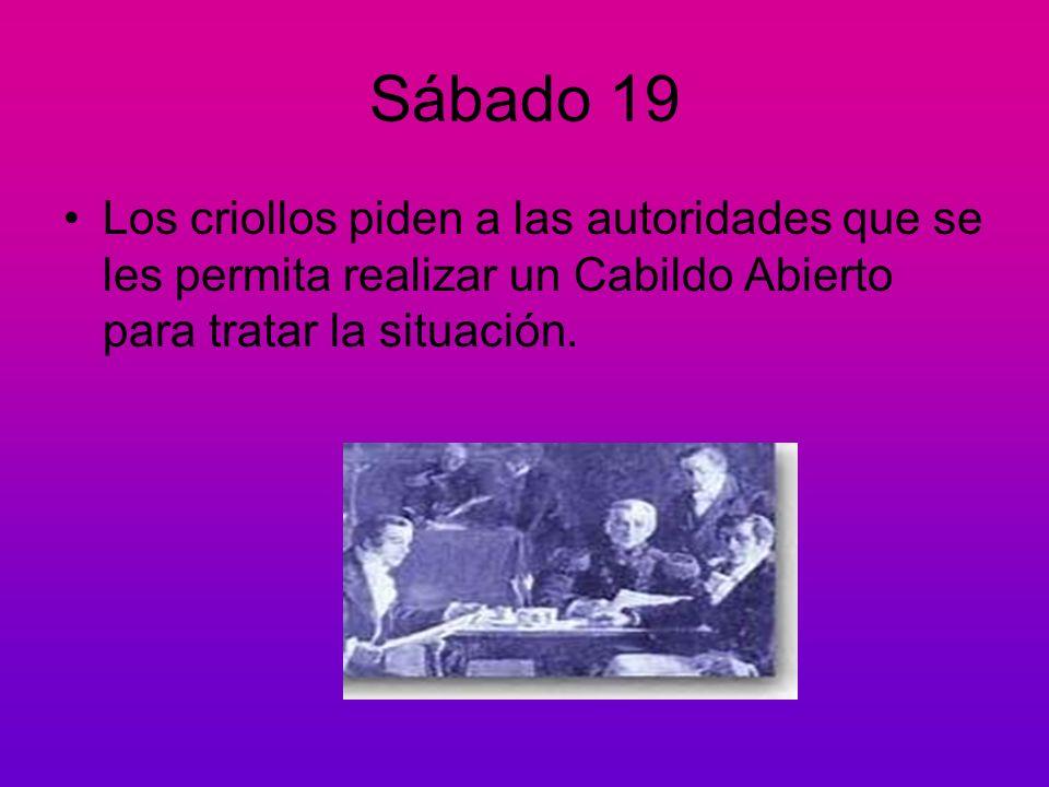 Sábado 19 Los criollos piden a las autoridades que se les permita realizar un Cabildo Abierto para tratar la situación.