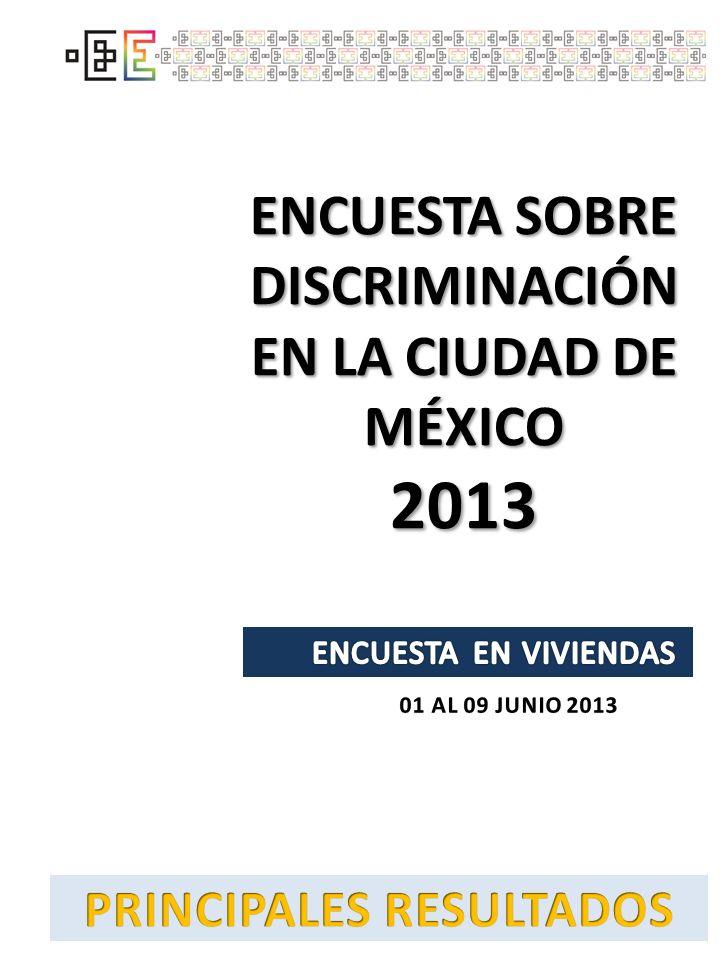 ENCUESTA SOBRE DISCRIMINACIÓN EN LA CIUDAD DE MÉXICO 2013
