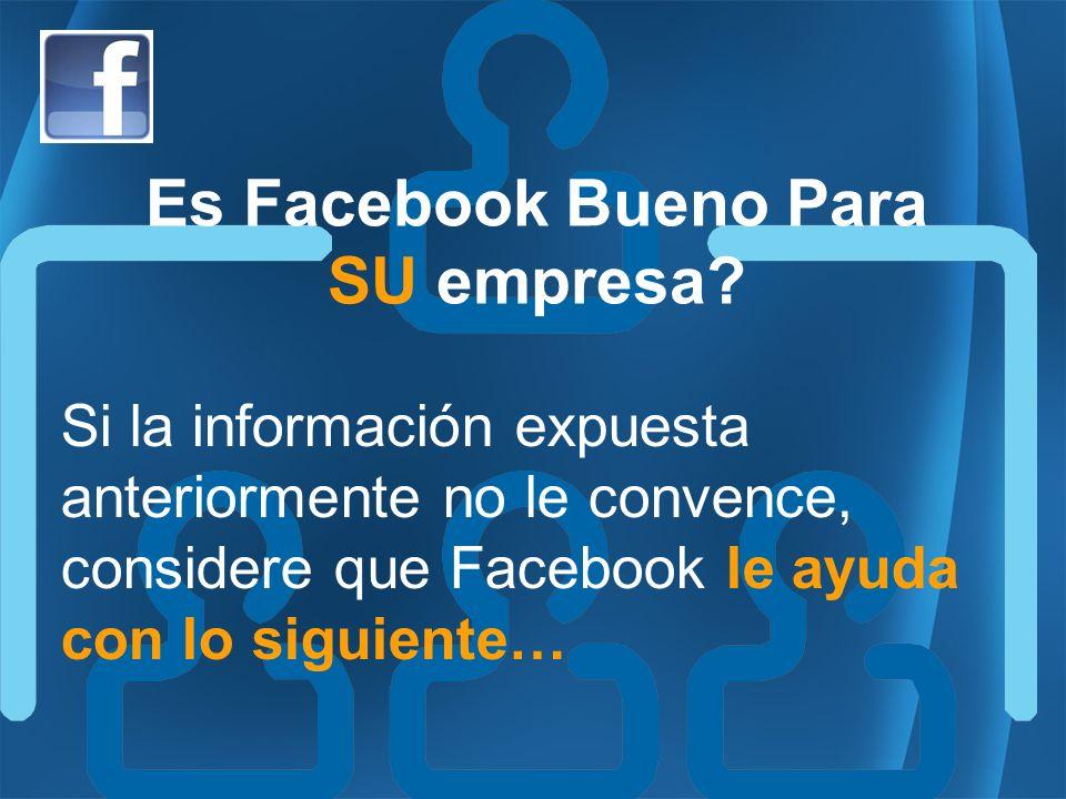 Es Facebook Bueno Para SU empresa.