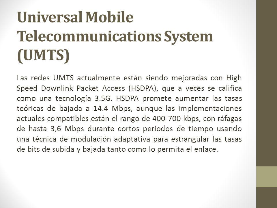 Las redes UMTS actualmente están siendo mejoradas con High Speed Downlink Packet Access (HSDPA), que a veces se califica como una tecnología 3.5G. HSD