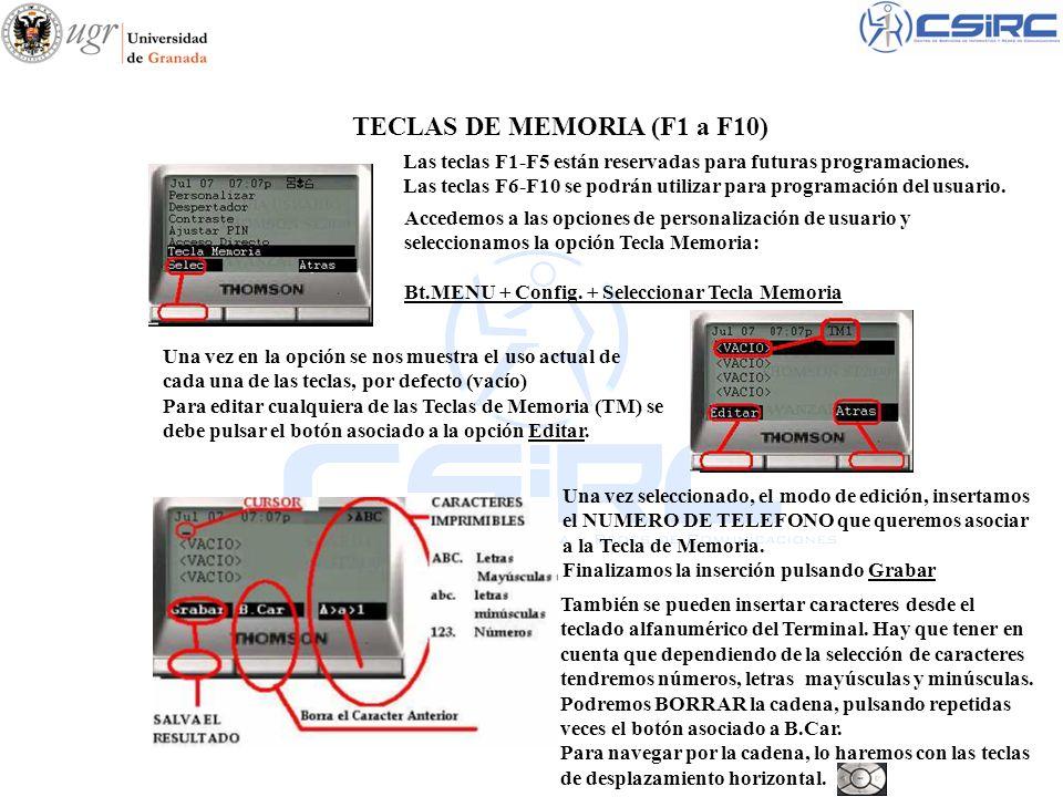 Accedemos a las opciones de personalización de usuario y seleccionamos la opción Tecla Memoria: Bt.MENU + Config. + Seleccionar Tecla Memoria TECLAS D