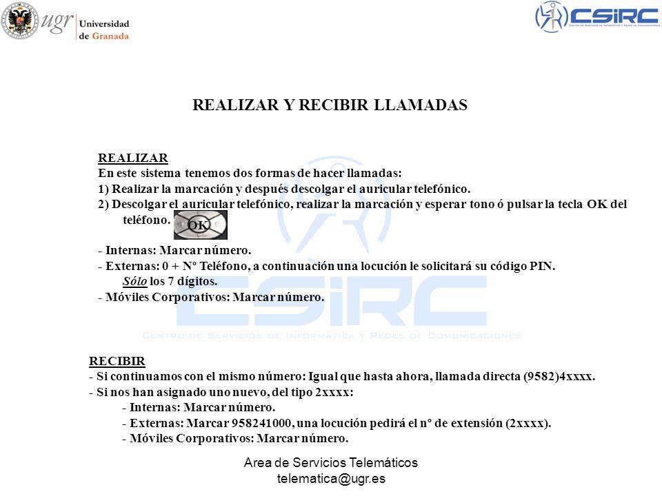 Area de Servicios Telemáticos telematica@ugr.es D.BuzonV Llam.