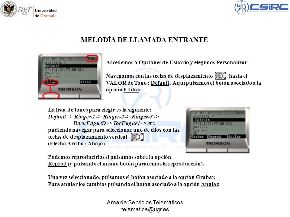 Area de Servicios Telemáticos telematica@ugr.es Accedemos a Opciones de Usuario y elegimos Personalizar Navegamos con las teclas de desplazamiento has