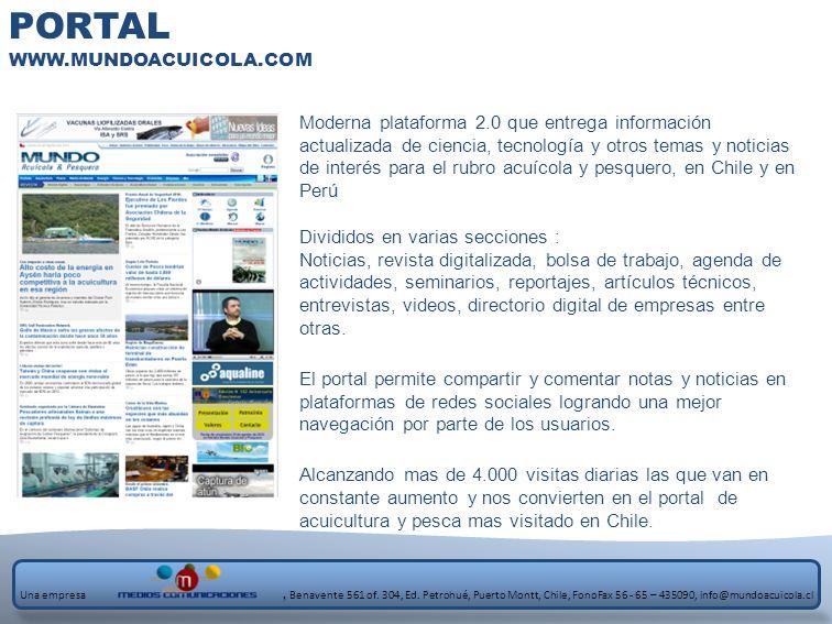 PORTAL WWW.MUNDOACUICOLA.COM Moderna plataforma 2.0 que entrega información actualizada de ciencia, tecnología y otros temas y noticias de interés par