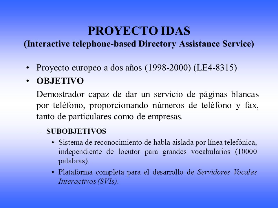 TADE (Telephone Application Development Environment) ANTECEDENTES (I) Entorno para el desarrollo de aplicaciones telefónicas, fundamentalmente SVIs.