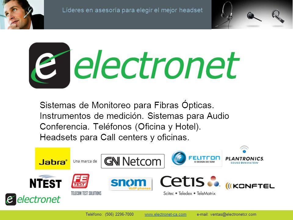 Líderes en asesoría para elegir el mejor headset Sistemas de Monitoreo para Fibras Ópticas. Instrumentos de medición. Sistemas para Audio Conferencia.