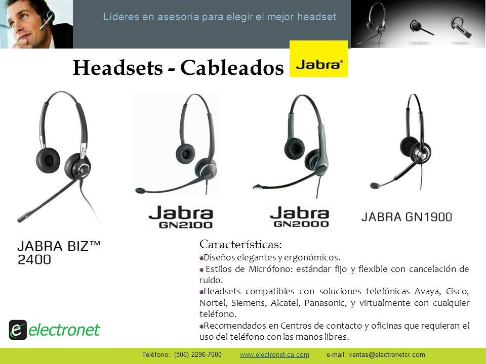 Líderes en asesoría para elegir el mejor headset Headsets - Cableados Características: Diseños elegantes y ergonómicos. Estilos de Micrófono: estándar
