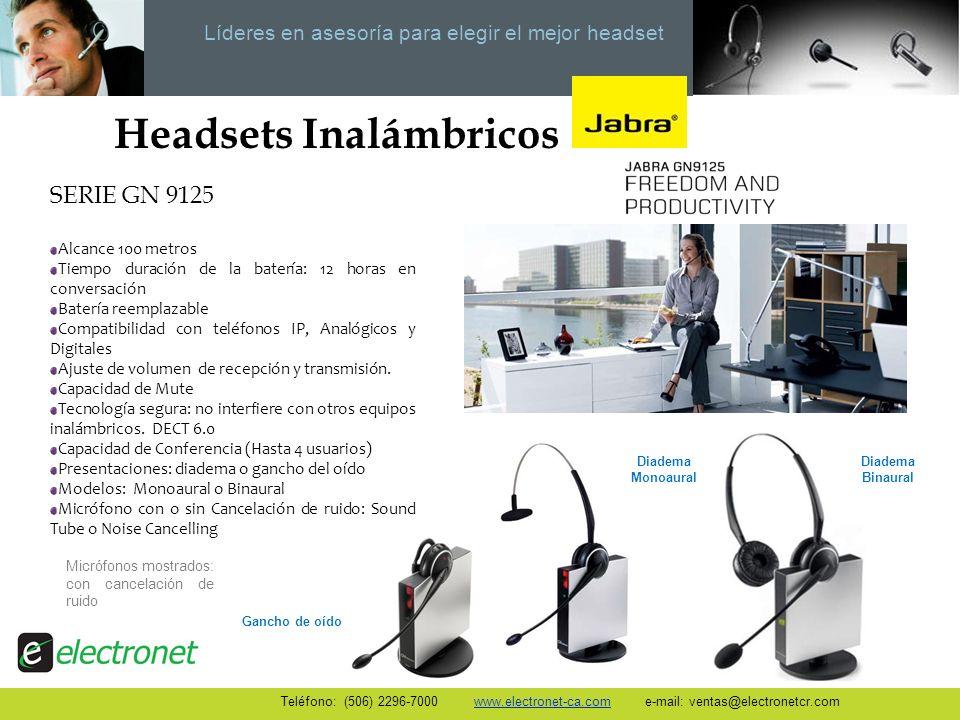 Líderes en asesoría para elegir el mejor headset SERIE GN 9125 Alcance 100 metros Tiempo duración de la batería: 12 horas en conversación Batería reem