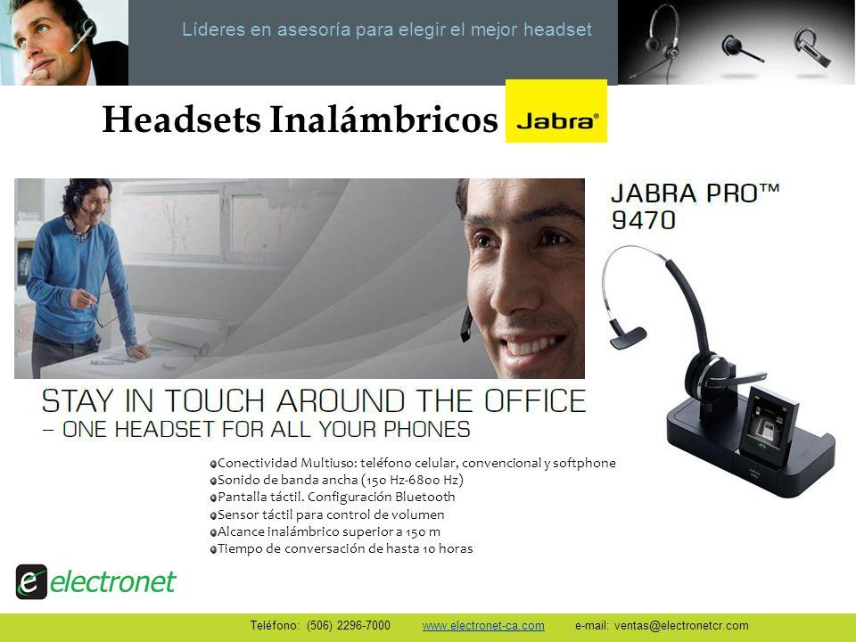 Líderes en asesoría para elegir el mejor headset Headsets Inalámbricos Conectividad Multiuso: teléfono celular, convencional y softphone Sonido de ban