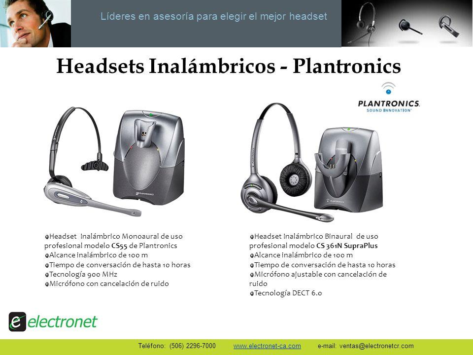 Líderes en asesoría para elegir el mejor headset Teléfono: (506) 2296-7000 www.electronet-ca.com e-mail: ventas@electronetcr.com Headsets Inalámbricos