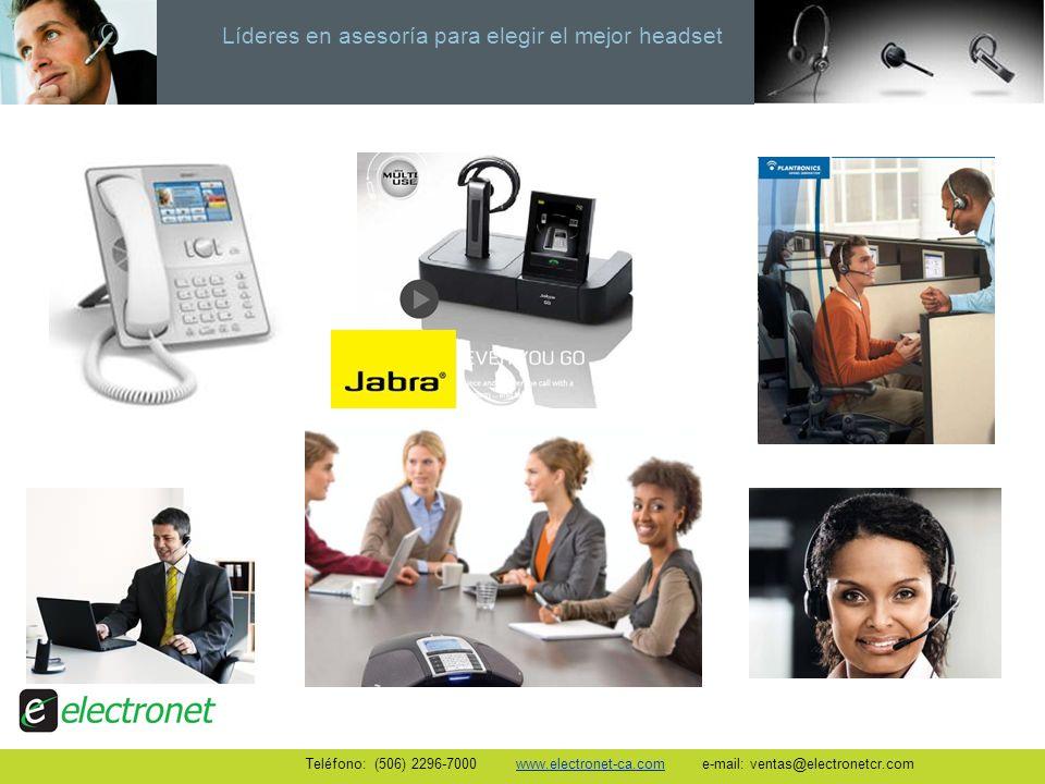 Líderes en asesoría para elegir el mejor headset Teléfono: (506) 2296-7000 www.electronet-ca.com e-mail: ventas@electronetcr.com