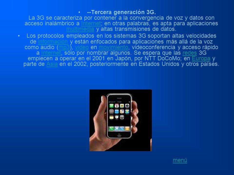 --Tercera generación 3G. La 3G se caracteriza por contener a la convergencia de voz y datos con acceso inalámbrico a Internet; en otras palabras, es a