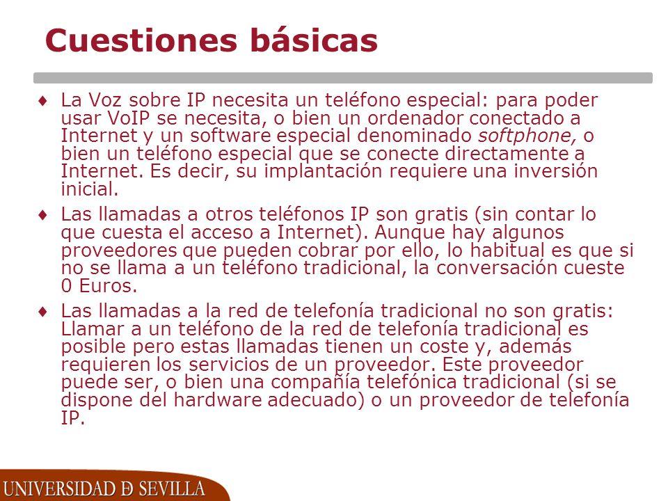 Cuestiones básicas La Voz sobre IP necesita un teléfono especial: para poder usar VoIP se necesita, o bien un ordenador conectado a Internet y un software especial denominado softphone, o bien un teléfono especial que se conecte directamente a Internet.