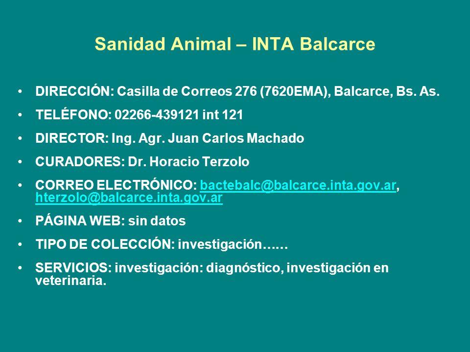 Sanidad Animal – INTA Balcarce DIRECCIÓN: Casilla de Correos 276 (7620EMA), Balcarce, Bs. As. TELÉFONO: 02266-439121 int 121 DIRECTOR: Ing. Agr. Juan