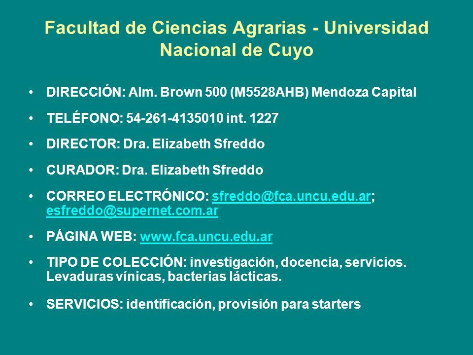 Facultad de Ciencias Agrarias - Universidad Nacional de Cuyo DIRECCIÓN: Alm. Brown 500 (M5528AHB) Mendoza Capital TELÉFONO: 54-261-4135010 int. 1227 D
