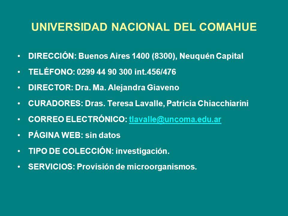 UNIVERSIDAD NACIONAL DEL COMAHUE DIRECCIÓN: Buenos Aires 1400 (8300), Neuquén Capital TELÉFONO: 0299 44 90 300 int.456/476 DIRECTOR: Dra. Ma. Alejandr