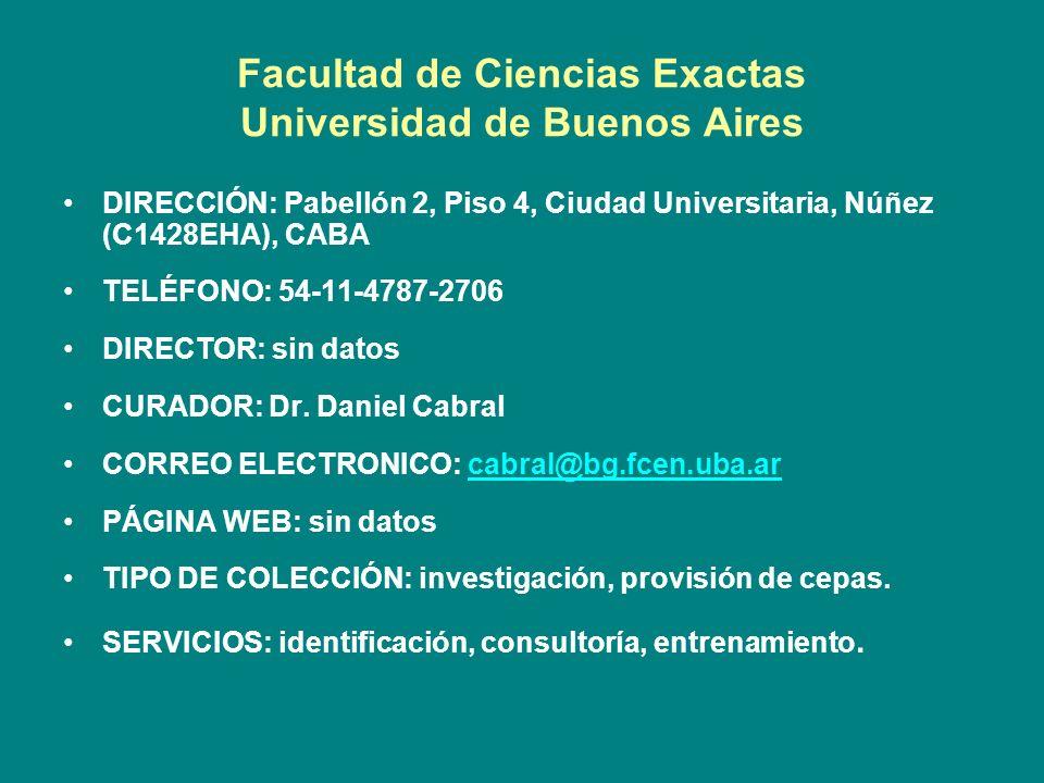 Facultad de Ciencias Exactas Universidad de Buenos Aires DIRECCIÓN: Pabellón 2, Piso 4, Ciudad Universitaria, Núñez (C1428EHA), CABA TELÉFONO: 54-11-4