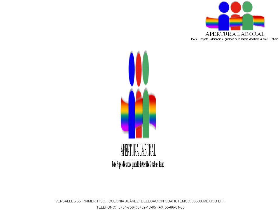 VERSALLES 65 PRIMER PISO, COLONIA JUÁREZ, DELEGACIÓN CUAHUTÉMOC. 06600, MÉXICO D.F. TELÉFONO: 5754-7564; 5752-13-95 FAX. 55-86-61-80
