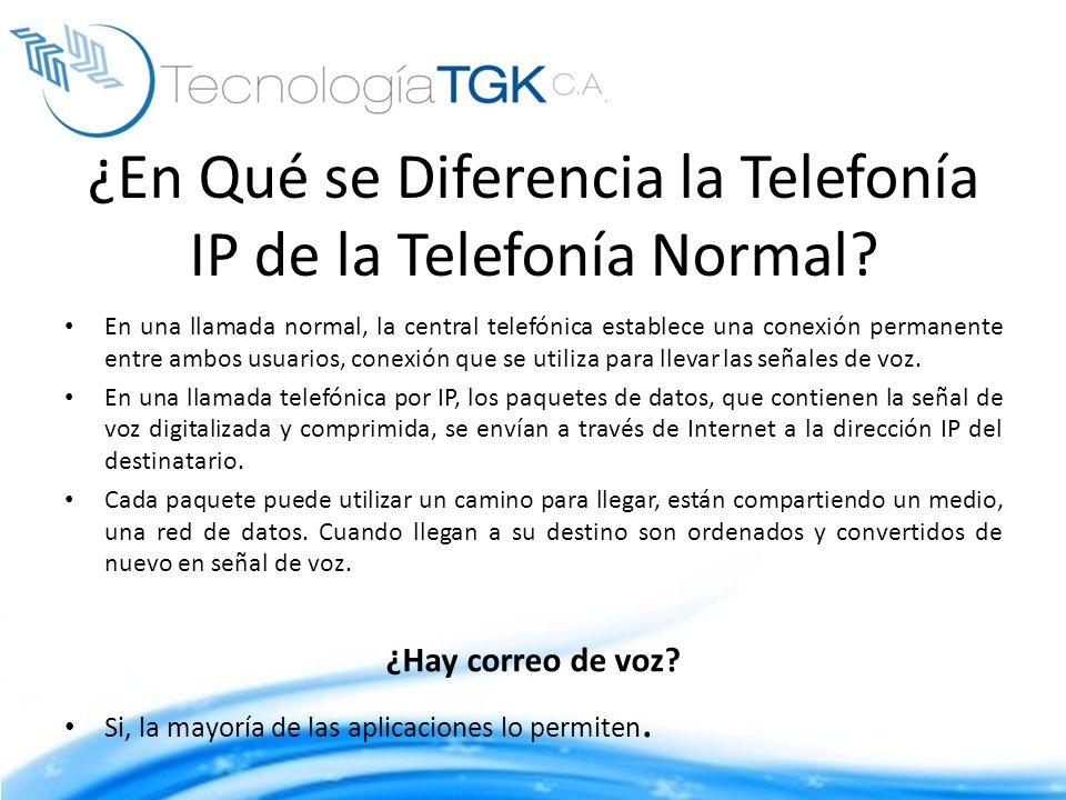¿En Qué se Diferencia la Telefonía IP de la Telefonía Normal? En una llamada normal, la central telefónica establece una conexión permanente entre amb