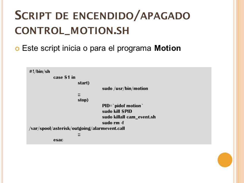 S CRIPT DE ENCENDIDO / APAGADO CONTROL _ MOTION.