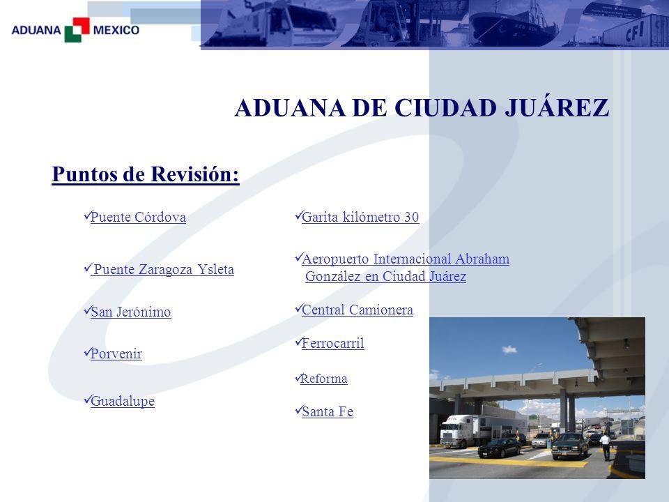 ADUANA DE CIUDAD JUÁREZ Exportación: 2 módulos de exportación 1 Plataforma de 1er Reconocimiento 1 Carril Exclusivo de Vacíos 1 Oficia de reconocedores 3 Exclusas Infraestructura (San Jerónimo )