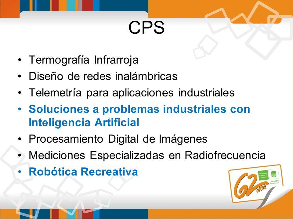CPS Termografía Infrarroja Diseño de redes inalámbricas Telemetría para aplicaciones industriales Soluciones a problemas industriales con Inteligencia