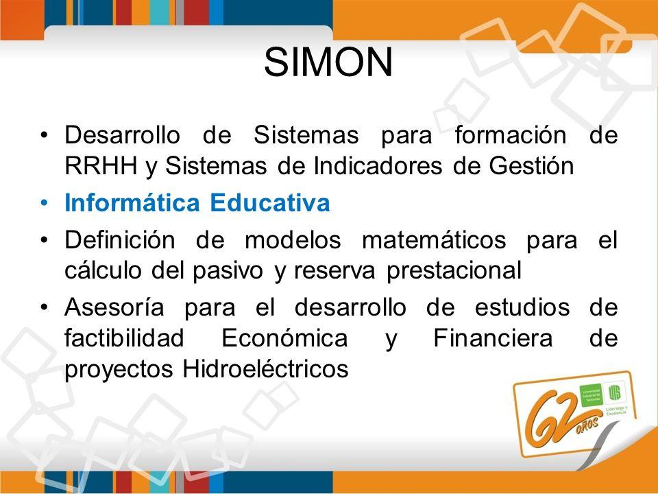 SIMON Desarrollo de Sistemas para formación de RRHH y Sistemas de Indicadores de Gestión Informática Educativa Definición de modelos matemáticos para