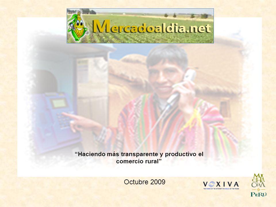 Haciendo más transparente y productivo el comercio rural Octubre 2009