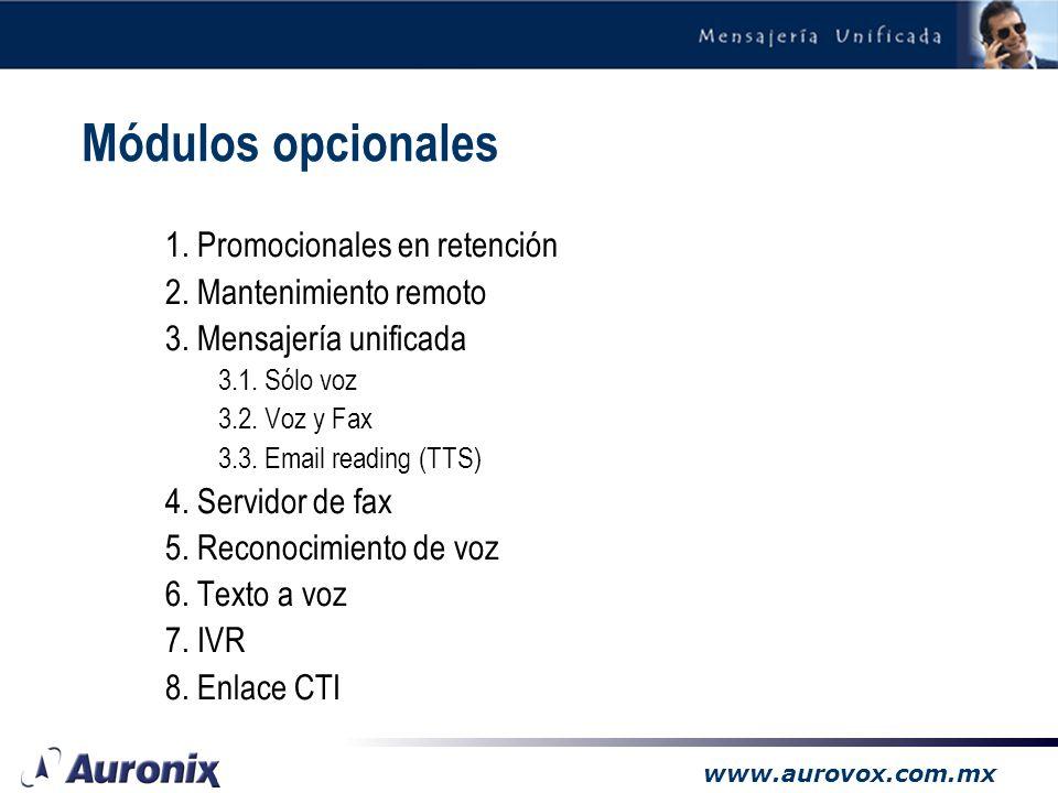 www.aurovox.com.mx –Disponible en versiones analógica y digital, o bien con integración vía voicebridge o calista. –Versión Digital recomendada para c
