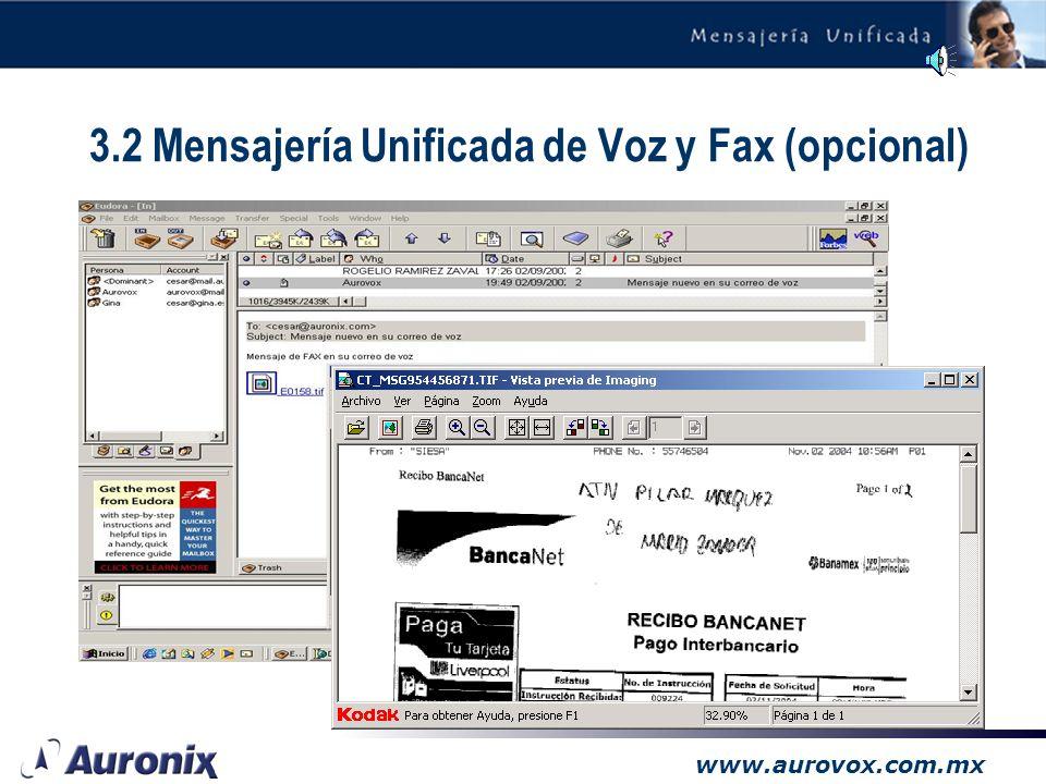 www.aurovox.com.mx –Todas sus comunicaciones en un solo lugar, incluyendo faxes. Permite recibir los mensajes de voz como archivos adjuntos en formato