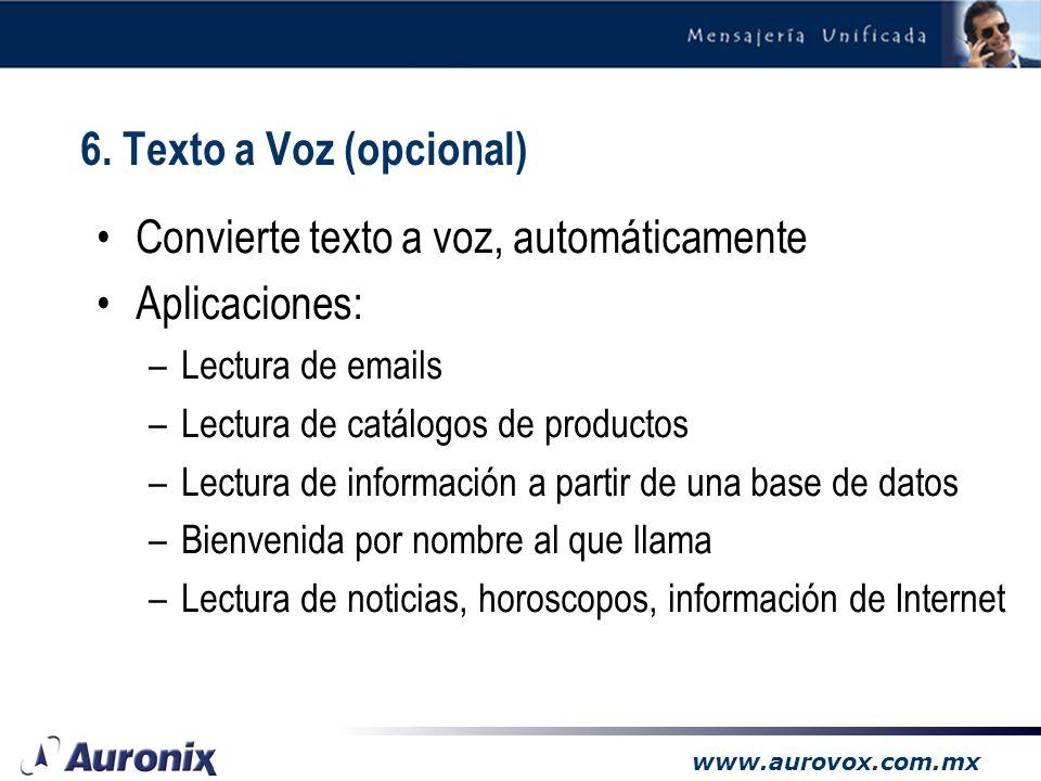 www.aurovox.com.mx Transferencia Estado del Tiempo (IVR) Línea Cinemex (IVR) 5. Reconocimiento de voz (opcional)