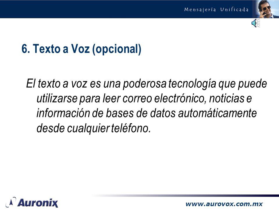 www.aurovox.com.mx Convierte texto a voz, automáticamente Aplicaciones: –Lectura de emails –Lectura de catálogos de productos –Lectura de información