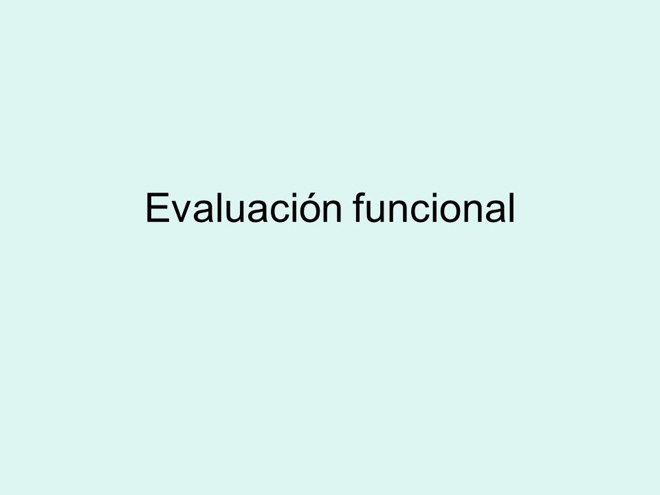 Evaluación funcional