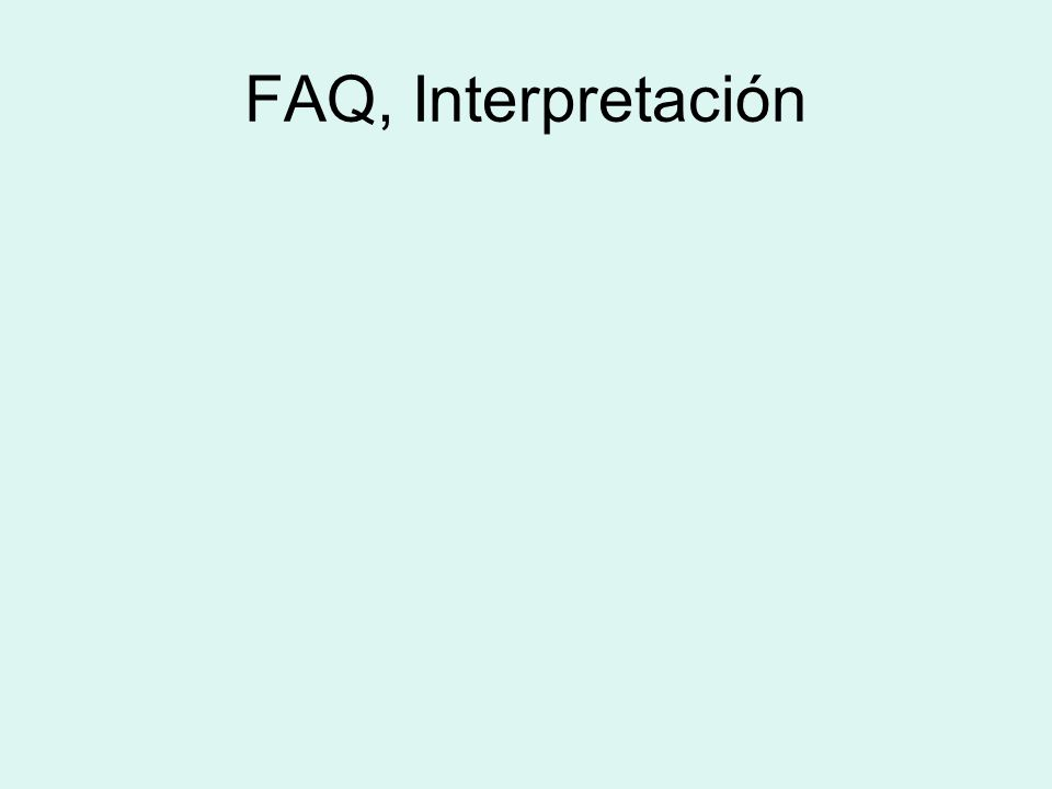 FAQ, Interpretación