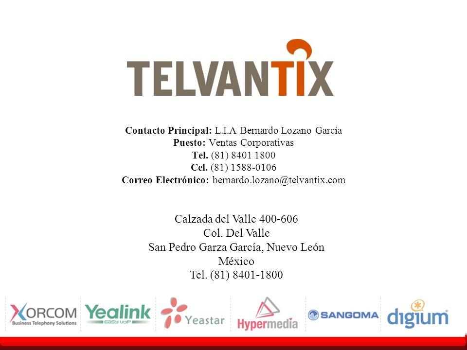 Calzada del Valle 400-606 Col. Del Valle San Pedro Garza García, Nuevo León México Tel. (81) 8401-1800 Contacto Principal: L.I.A Bernardo Lozano Garcí