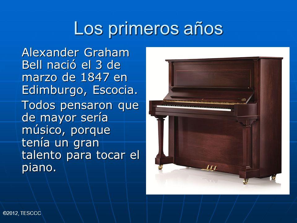 Los primeros años Alexander Graham Bell nació el 3 de marzo de 1847 en Edimburgo, Escocia. Todos pensaron que de mayor sería músico, porque tenía un g