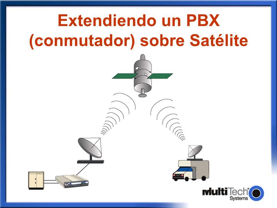 Extendiendo un PBX (conmutador) sobre Satélite