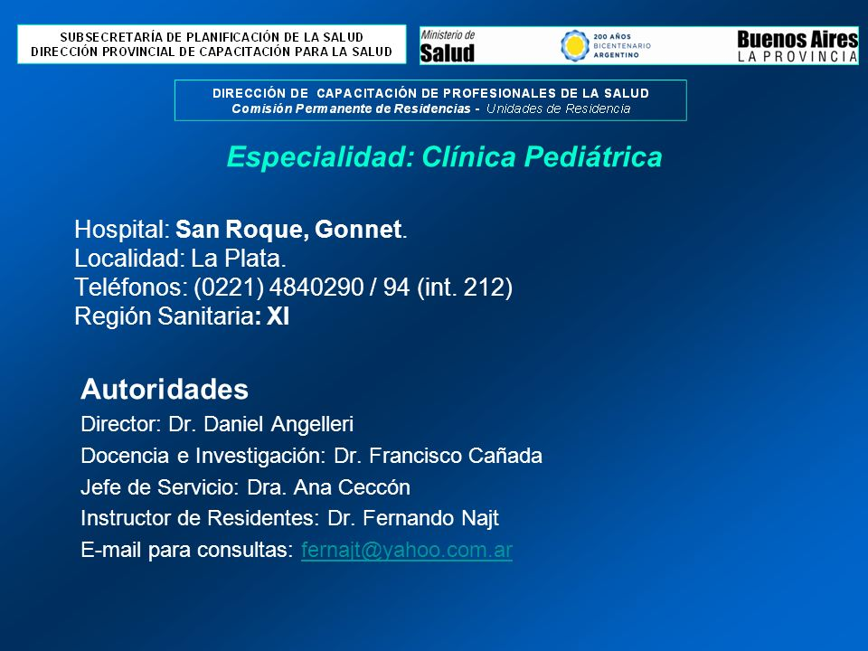 Perfil Asistencial del Servicio Sede El Hospital San Roque, esta ubicado en la parte norte del Gran La Plata, de fácil acceso a través de dos caminos el Centenario y el Camino Gral.