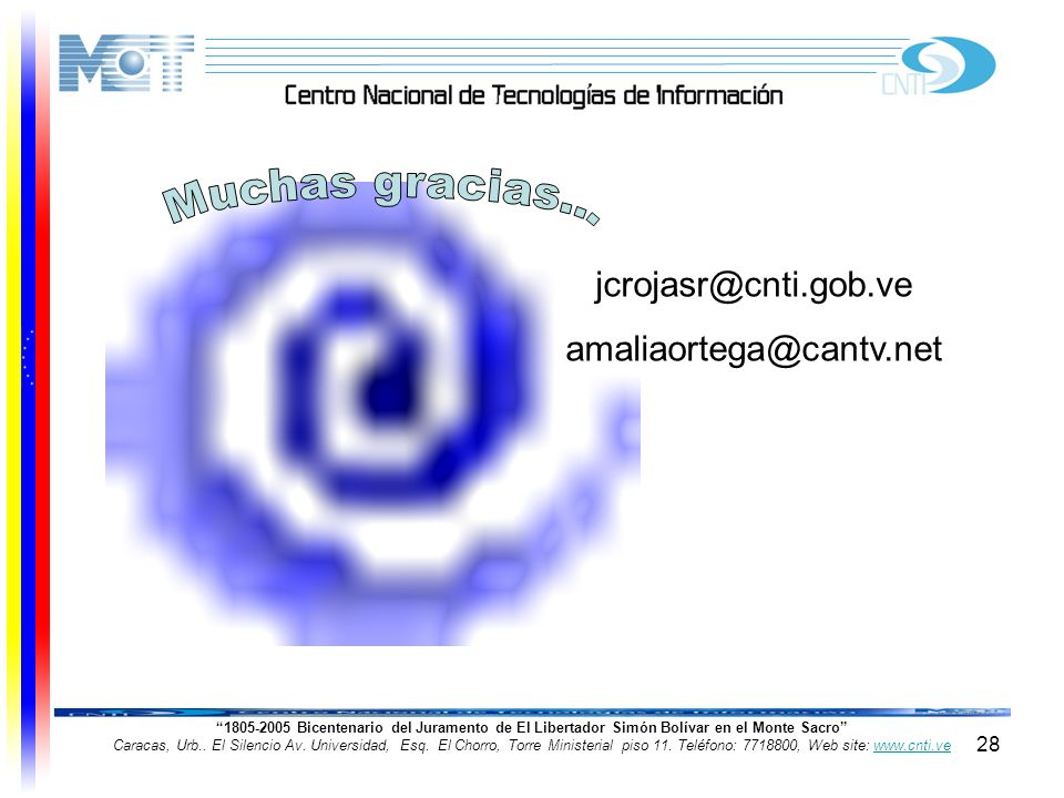 28 1805-2005 Bicentenario del Juramento de El Libertador Simón Bolívar en el Monte Sacro Caracas, Urb.. El Silencio Av. Universidad, Esq. El Chorro, T