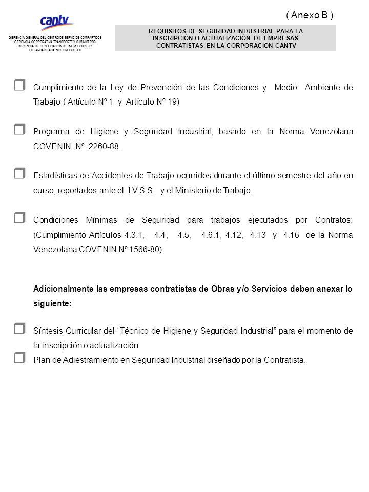 REQUISITOS DE SEGURIDAD INDUSTRIAL PARA LA INSCRIPCIÓN O ACTUALIZACIÓN DE EMPRESAS CONTRATISTAS EN LA CORPORACION CANTV Cumplimiento de la Ley de Prev