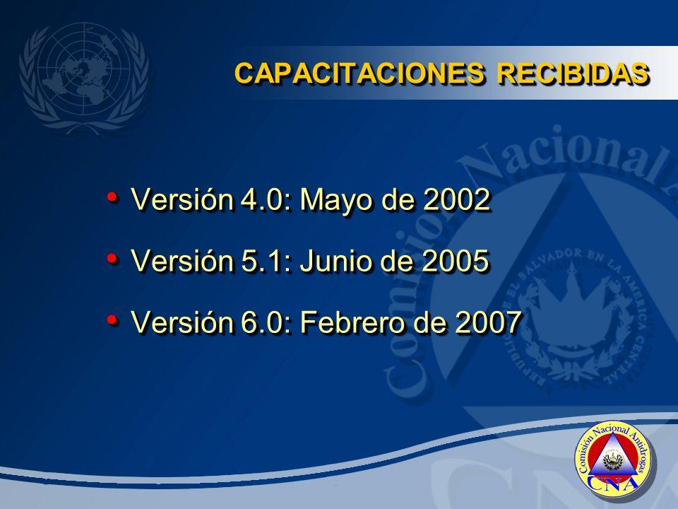 Versión 4.0: Mayo de 2002 Versión 4.0: Mayo de 2002 Versión 5.1: Junio de 2005 Versión 5.1: Junio de 2005 Versión 6.0: Febrero de 2007 Versión 6.0: Febrero de 2007 Versión 4.0: Mayo de 2002 Versión 4.0: Mayo de 2002 Versión 5.1: Junio de 2005 Versión 5.1: Junio de 2005 Versión 6.0: Febrero de 2007 Versión 6.0: Febrero de 2007 CAPACITACIONES RECIBIDAS