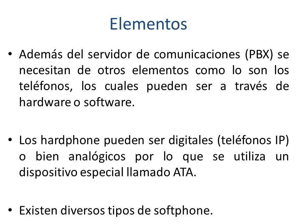 Elementos Además del servidor de comunicaciones (PBX) se necesitan de otros elementos como lo son los teléfonos, los cuales pueden ser a través de har
