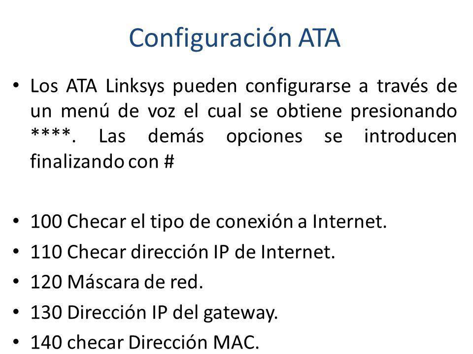 Configuración ATA Los ATA Linksys pueden configurarse a través de un menú de voz el cual se obtiene presionando ****. Las demás opciones se introducen