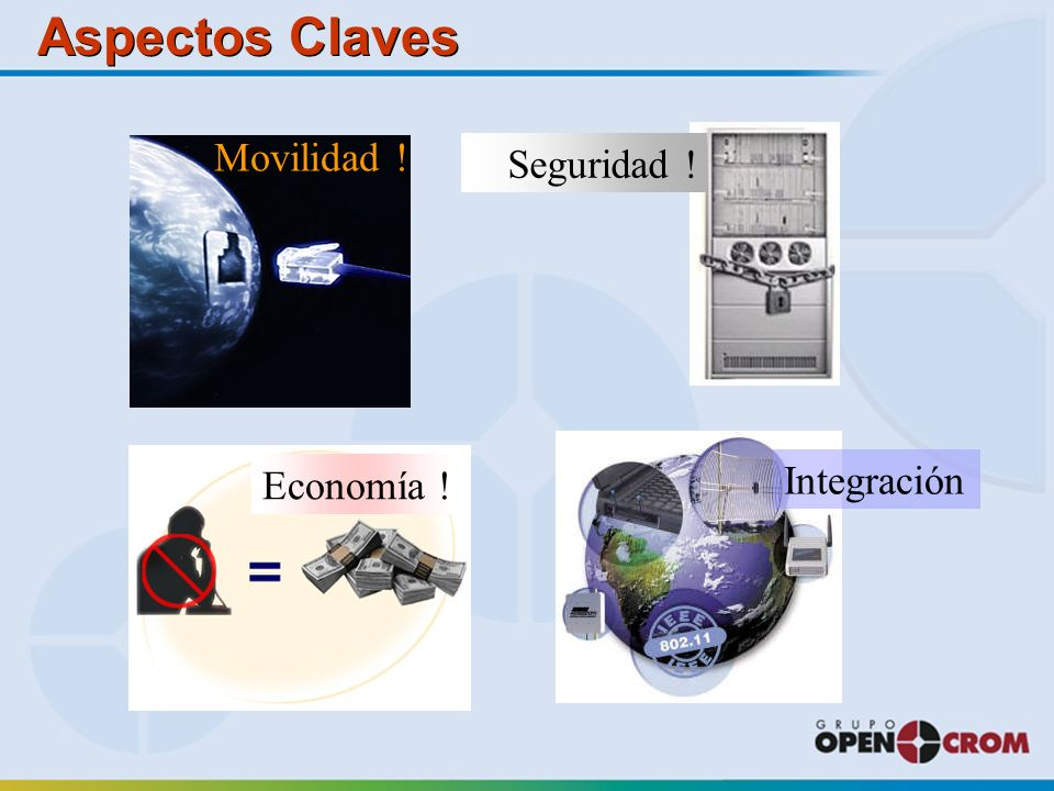 Aspectos Claves Movilidad ! Economía ! Seguridad ! Integración