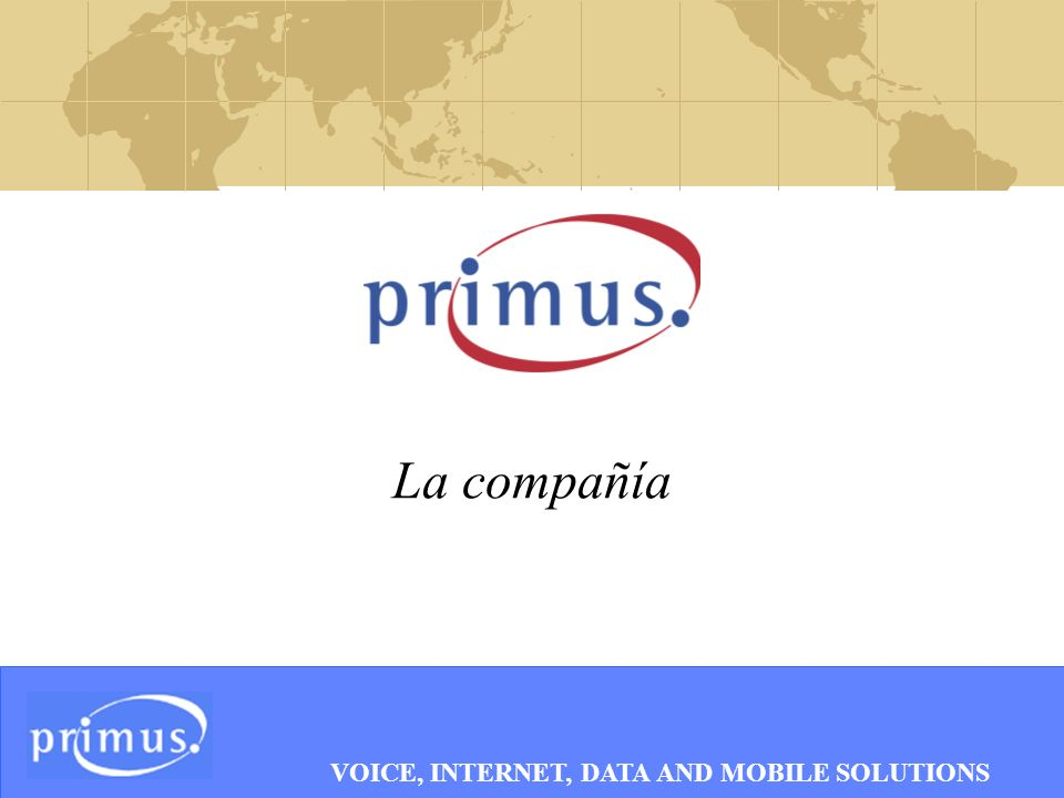 La compañía VOICE, INTERNET, DATA AND MOBILE SOLUTIONS