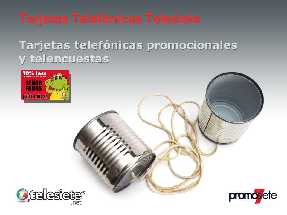 Tarjetas Telefónicas Telesiete Tarjetas telefónicas promocionales y telencuestas