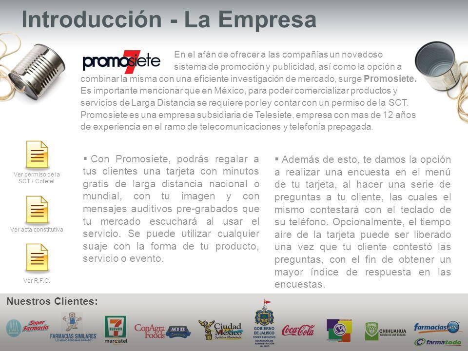 Ventajas Es una forma original e innovadora para promover tu marca o tu servicio.
