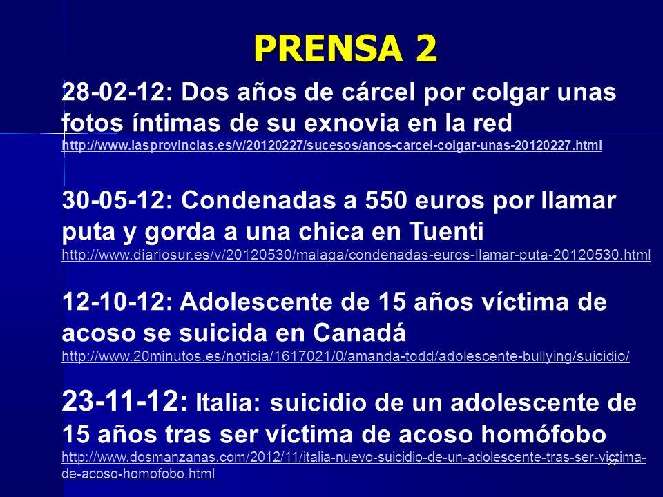 27 28-02-12: Dos años de cárcel por colgar unas fotos íntimas de su exnovia en la red http://www.lasprovincias.es/v/20120227/sucesos/anos-carcel-colga