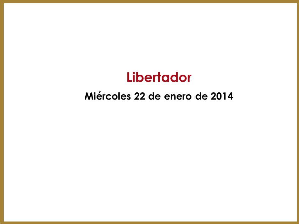 Libertador Miércoles 22 de enero de 2014