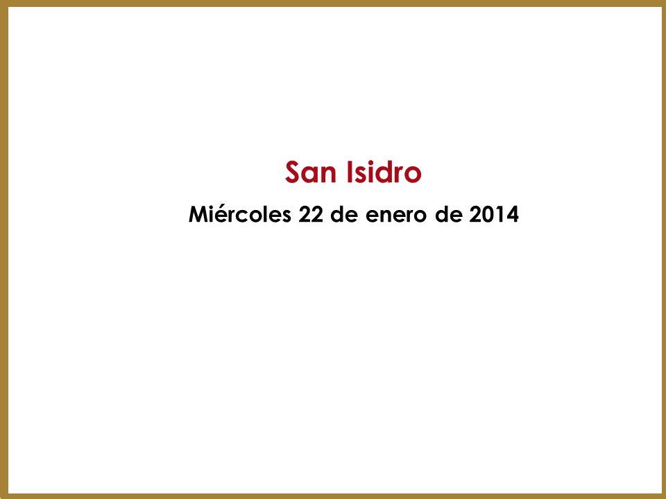 San Isidro Miércoles 22 de enero de 2014